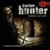 01: Im Zeichen des Bösen von Dorian Hunter