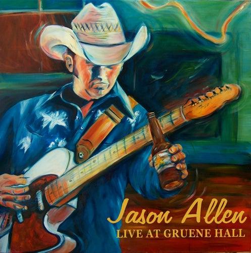 Live at Gruene Hall by Jason Allen