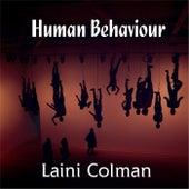 Human Behaviour by Laini Colman