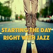 Starting The Day Right. Jazz de Various Artists