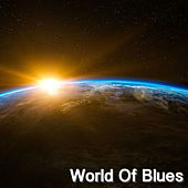 World Of Blues by Various Artists