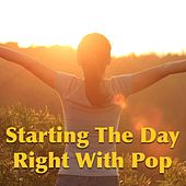 Starting The Day Right With Pop by Various Artists