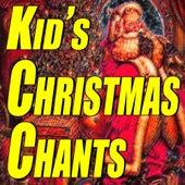 Kid's Christmas Chants de Various Artists