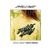 Drive Away (Tofû Remix) by The Shallows
