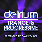 Delirium Trance & Progressive (Album Sampler) von Various Artists