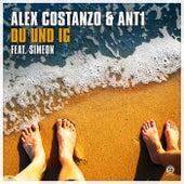 Du Und Ig von Alex Costanzo & ANT1