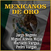 Mexicanos de Oro by Various Artists