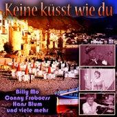 Keine küsst wie du by Various Artists
