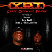 Chase, Catch and Devour by Young Bad Twinz