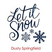Let It Snow de Dusty Springfield