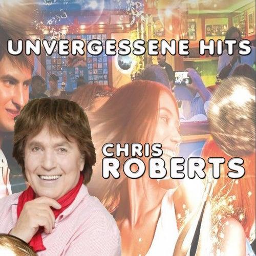 Unvergessene Hits von Chris Roberts