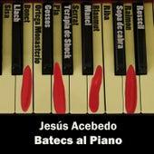 Batecs al Piano by Jesús Acebedo