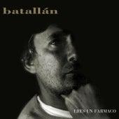 Eres Un Fármaco (Remastered) von Luis Emilio Batallán