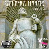 San Pera Martir de P.A.W.N. Gang