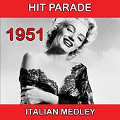1951 Italian Medley: Jezebel / Grazie dei fiori / Cry / Scalinatella / Cold, Cold Heart / Sedici anni / Belle, Belle, My Liberty Belle / Luna rossa / The Song Is You / Malafemmena by Various Artists