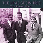The Stewart Years de The Kingston Trio