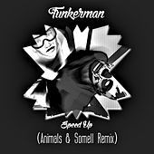 Speed Up (Remix) von Animals DJs