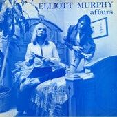 Affairs (Extended Version) by Elliott Murphy
