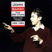 The EMI Years - Volume 3 (1962-1964) von John Barry