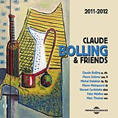 Claude Bolling & Friends 2011-2012 by Claude Bolling