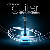 Classical Guitar Masterpieces by Various Artists