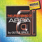The Life in Sound of Abba by Outer Space