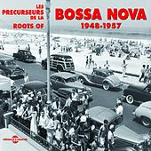 Roots of Bossa Nova 1948-1957 (Les précurseurs) de Various Artists