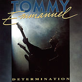 Determination von Tommy Emmanuel
