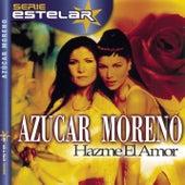 Hazme El Amor by Azucar Moreno