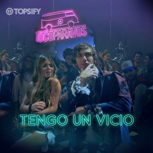 Tengo un vicio de #TocoParaVos