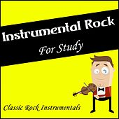 Instrumental Rock for Study (Classic Rock Instrumentals) de Various Artists