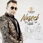 Naseeb Kuch Aur Hai Boss by Kieren Kedar