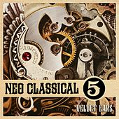 Velvet Ears: Neo Classical 5 by Various Artists