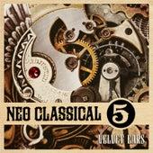 Velvet Ears: Neo Classical 5 by Various Artists