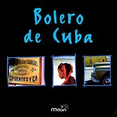 El Bolero de Cuba de Various Artists