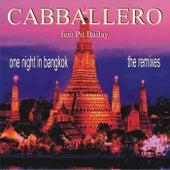 One Night in Bangkok by Cabballero