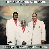 The New Soul Stirrers by The Soul Stirrers