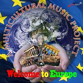 Welcome to Europe de Various Artists