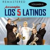 Por siempre los 5 latinos, Vol. 3 (Remastered) by Los 5 latinos