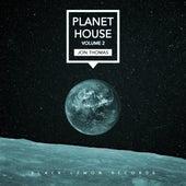 Jon Thomas - Planet House, Vol. 2 by Various Artists