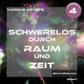 Schwerelos durch Raum und Zeit, Vol. 4 - The Trance & Dance Collection de Various Artists