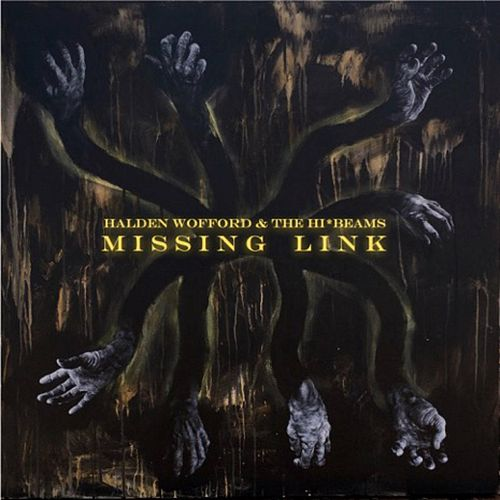 Missing Link de Halden Wofford and the Hi-Beams