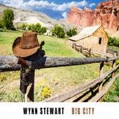 Big City by Wynn Stewart