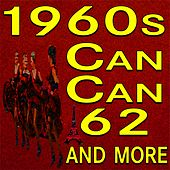 Can-Can 62 and more de Various Artists