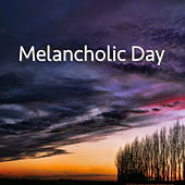 Melancholic Day de Various Artists