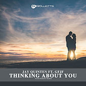 Thinking About You by Jay Quinten