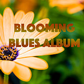 Blooming Blues Album by Various Artists