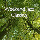 Weekend Jazz Classics de Various Artists