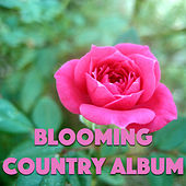 Blooming Country Album de Various Artists