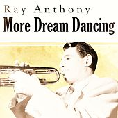 More Dream Dancing de Ray Anthony